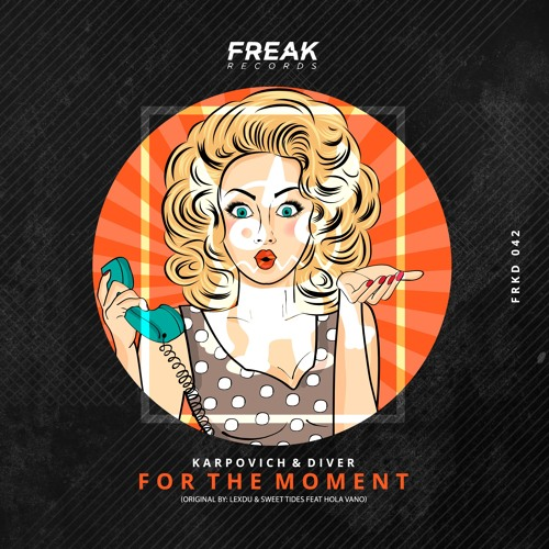 [FRKD042] Lexdu & Sweet Tides Ft. Hola Vano - For The Moment (Karpovich & Diver Remix)