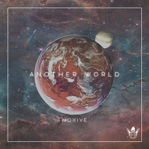Noxive - Another World [Argofox Release]