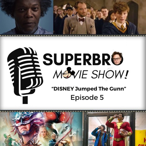 SuperBro MovieShow Ep 5: Disney Jumped The Gunn