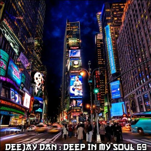 DeeJay Dan - Deep In My Soul 69 [2018]