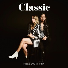 Freedom Fry - Classic
