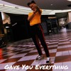 Juice WRLD X 2welve - Gave You Everything