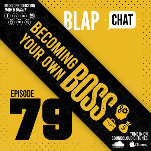 Episode 79 - Becoming Your Own Boss
