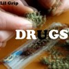 Lil Grip - Drugs (Official Audio)
