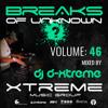 Breaks Of Unknown Vol. 46 - DJ D-Xtreme