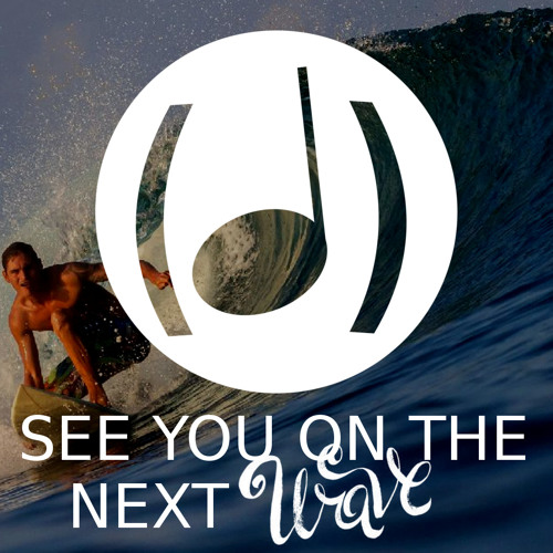 Surf Music, See you on the next wave : (Dé)Tonalité #9