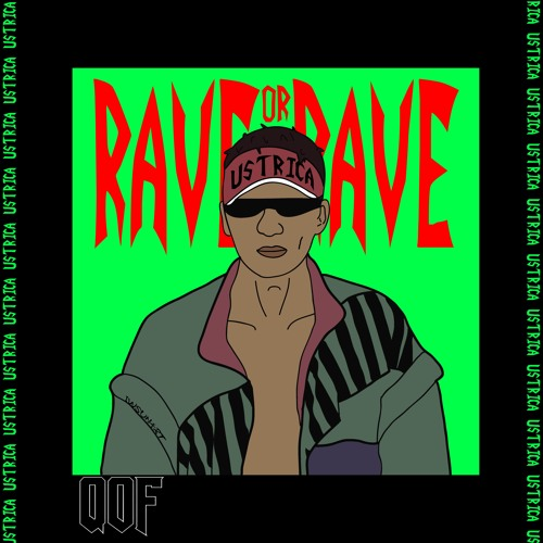 RAVE OR RAVE
