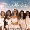 Fifth Harmony - That's My Girl (Acoustic) Portada del disco