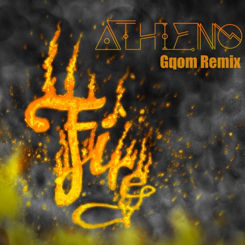 Fire (Gqom Remix)