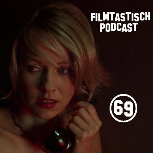 #69 - Children of Men / Mulholland Drive + Zusatzfrage: Warum kommt Tarantino so gut an?