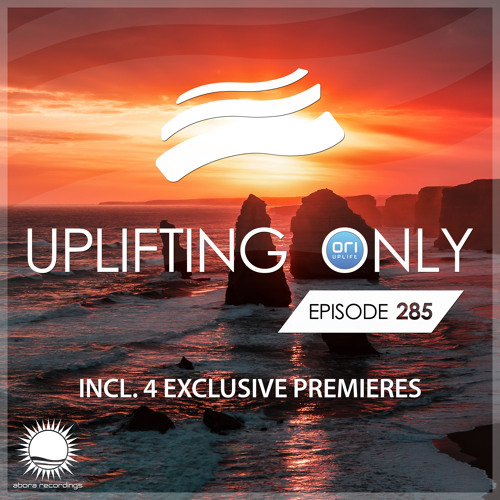 Uplifting Only 285 (July 26, 2018) [Almost All Instrumental]