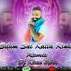 Silam Sai Katta Kinda (Patas Balveer Singh) New Song Remix By Dj Kiran Mbnr.mp3