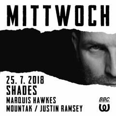 Marquis Hawkes live at Shades (25.07.18) @ Watergate Berlin