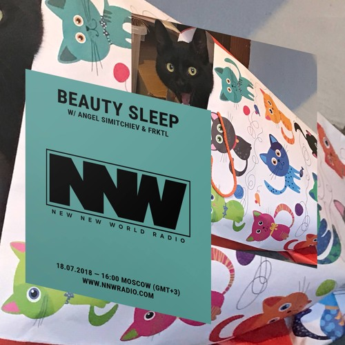 New New World Radio | BEAUTY SLEEP w/ Angel Simitchiev & FRKTL