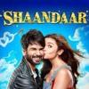 Download Shaam Shaandaar Mp3