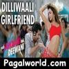 Dilliwaali Girlfriend (Yeh Jawaani Hai Deewani) - Pagalworld.com