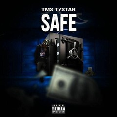 Tms Tystar - Safe [Big 3 The Ep]