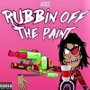 Rubbin Off the Paint (Freestyle)