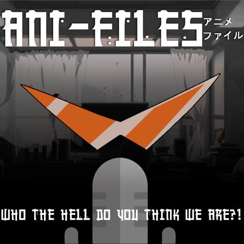 Ani-Files - Original Theme Song