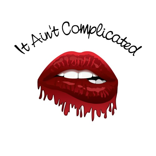 It Ain't Complicated feat. Mickey Shiloh