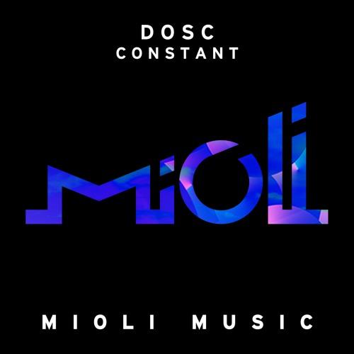 Dosc - Constant (Emanate Remix) - Mioli Music
