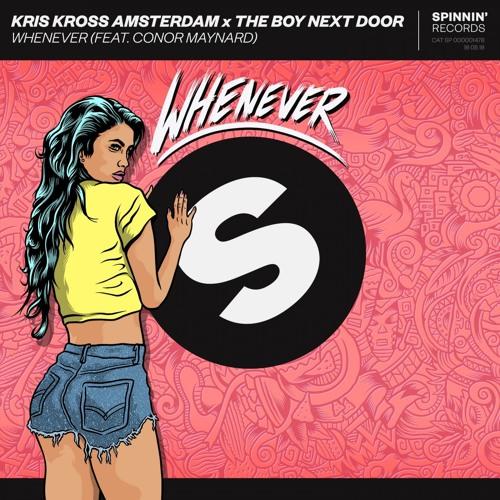 Kris Kross Amsterdam X The Boy Next Door - Whenever (B1A3 Remix)