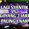 # LAGI SYANTIK VS GOYANG DUA JARI VERSI AKIMILAKU | BDP OFFICIAL !.mp3