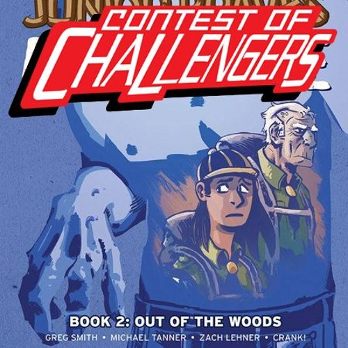 Out of the Woods with Zach Lehner (Contest of Challengers)