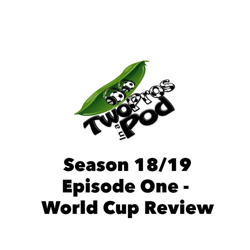 2018/19 Episode 1 - World Cup Review with Richard Langley
