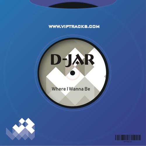 D - JaR - Where I Wanna Be (sample)