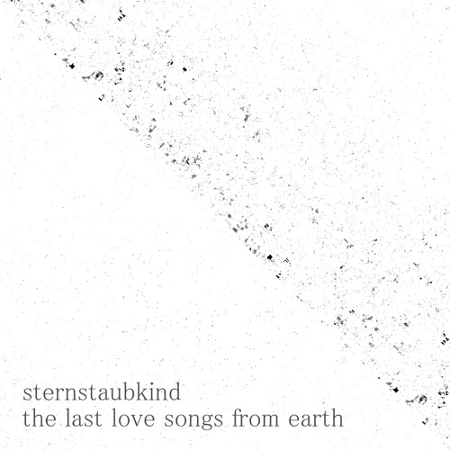 the last love songs from earth