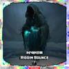 Nvikto - Riddim Bounce [Shadow Phoenix Exclusive]