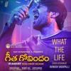What The Life Cover Geetha Govindam Avinash Vadapalli Mp3