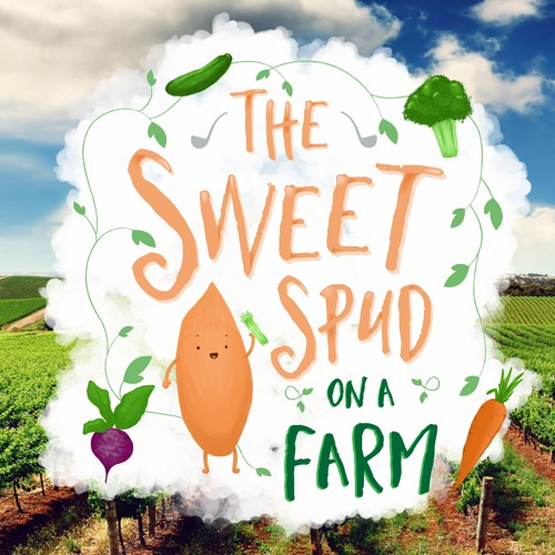 The Sweet Spud on a Farm - Episode 15 - Feel Good Hypnosis