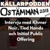 Ostämman 2018 - Intervju med Khmer Noir, Tied Hands och Initial Public Offering