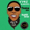 Vybz Kartel - Washer Dryer Remix (Tyga - Taste Instrumental Cashkingsbz)