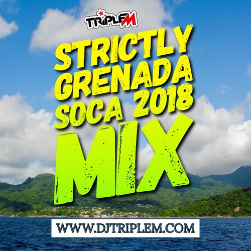 STRICTLY GRENADA SOCA 2018