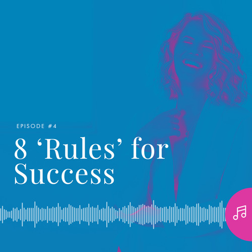8 'Rules' for Success