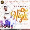 Dj Baddo - Most High Mix [Praise & Worship] Follow @Djbaddo On Instagram