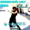 ZEIBEKIKO MIX 2018 VOL. 3 [ MIA ZOI ZEIBEKIKO DYNATA ] | Ελληνικά Ζεϊμπέκικα | by NIKKOS D.