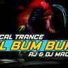 BOL BUM BUM | AJ & DJMACK