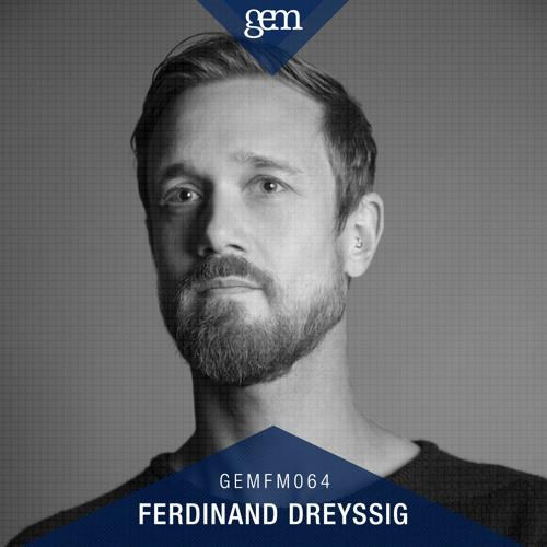 Gem FM 064 - Ferdinand Dreyssig