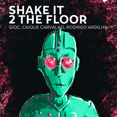 Shake it 2 The Floor (Radio Mix) [Sony Music] OUT NOW