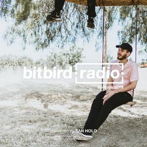 San Holo - bitbird Radio 019 2018-07-27 Artwork