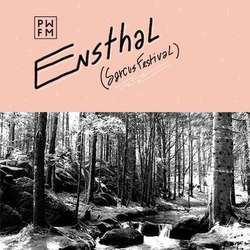 Podcast PWFM116 : Ensthal ✨