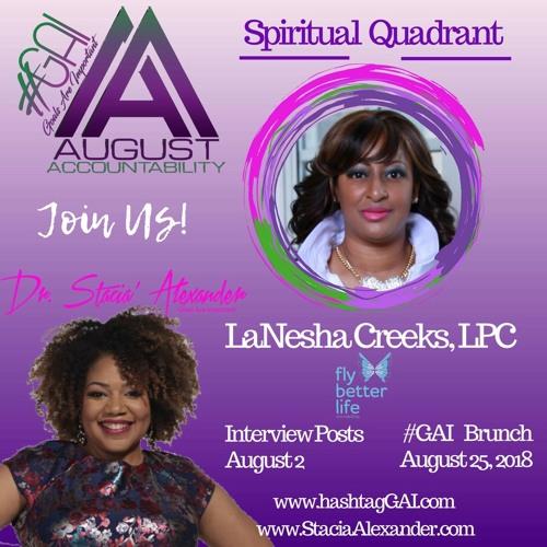GAI Live Show with Lanesha Creeks, LPC for the Spiritual Quadrant
