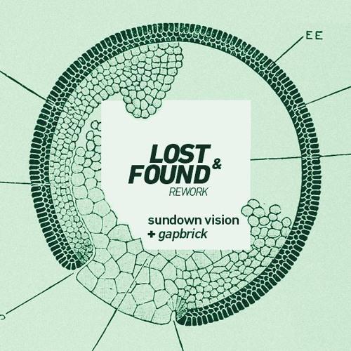Sundown Vision – Lost And Found (Gapbrick Rework)