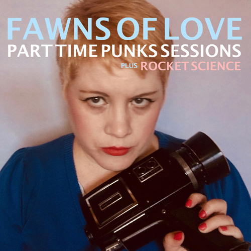 Fawns of Love - Rocket Science (The Chills Cover Song)