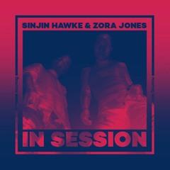 In Session: Sinjin Hawke & Zora Jones