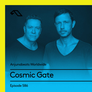 Cosmic Gate - Anjunabeats Worldwide 587 2018-07-30 Artwork